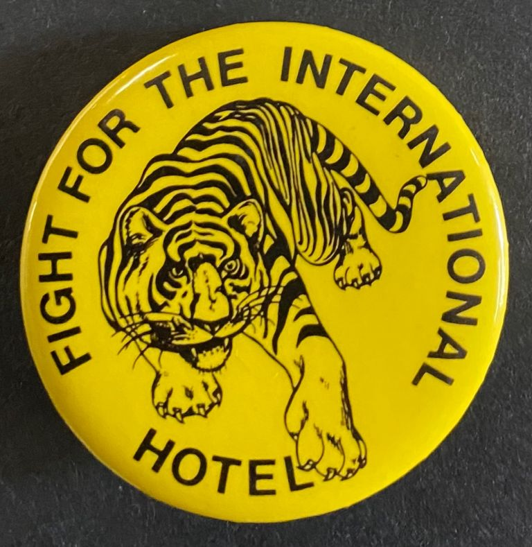 Fight for the International Hotel [pinback button]