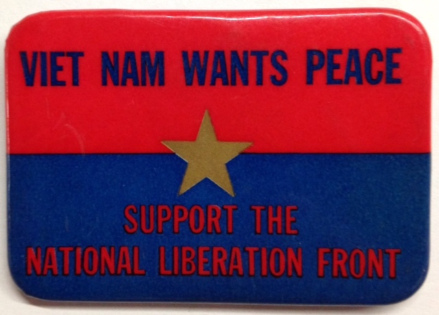 Viet Nam Wants Peace / Support the National Liberation Front [pinback button]