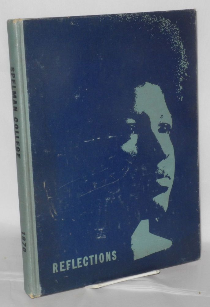 Reflections '70: Spelman College 1970 yearbook