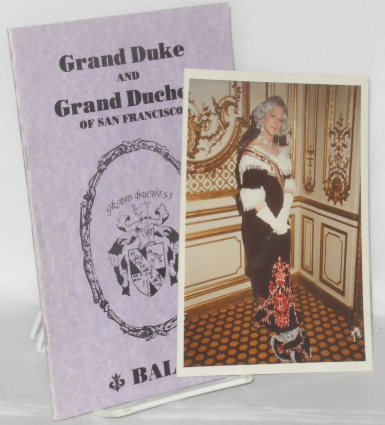 Grand Duke of Grand Duchess of San Francisco ball [Coronation program]. Douglas Mosher, photograph.