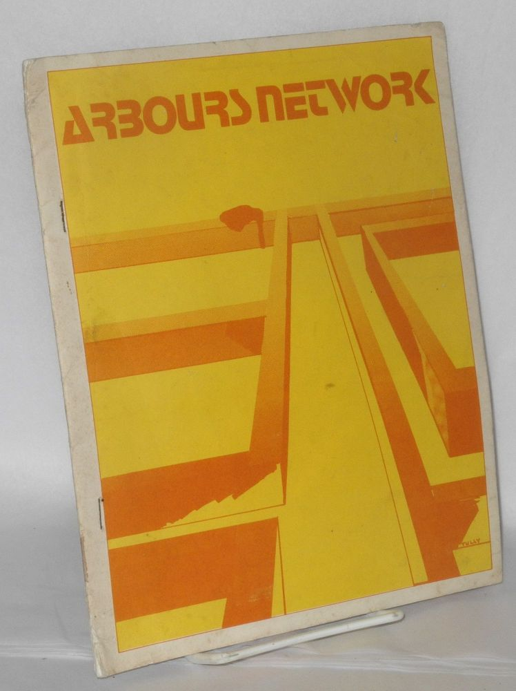 Arbours network #8, 1975 includes The Riviera Affair, Psychiatry & Revolution, Liberation: Schizophrenia & Its Treatment. Andrea Sabadini, G. William Saunders, Morton Schatzman.