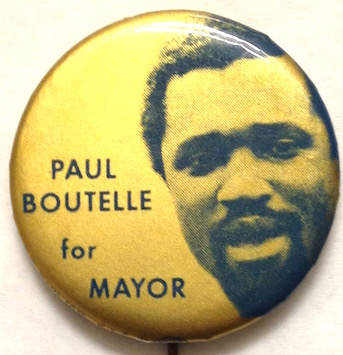 Paul Boutelle for Mayor [pinback button]. Paul Boutelle.