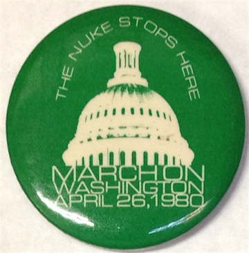 The Nuke stops here / March on Washington April 26, 1980 [pinback button]