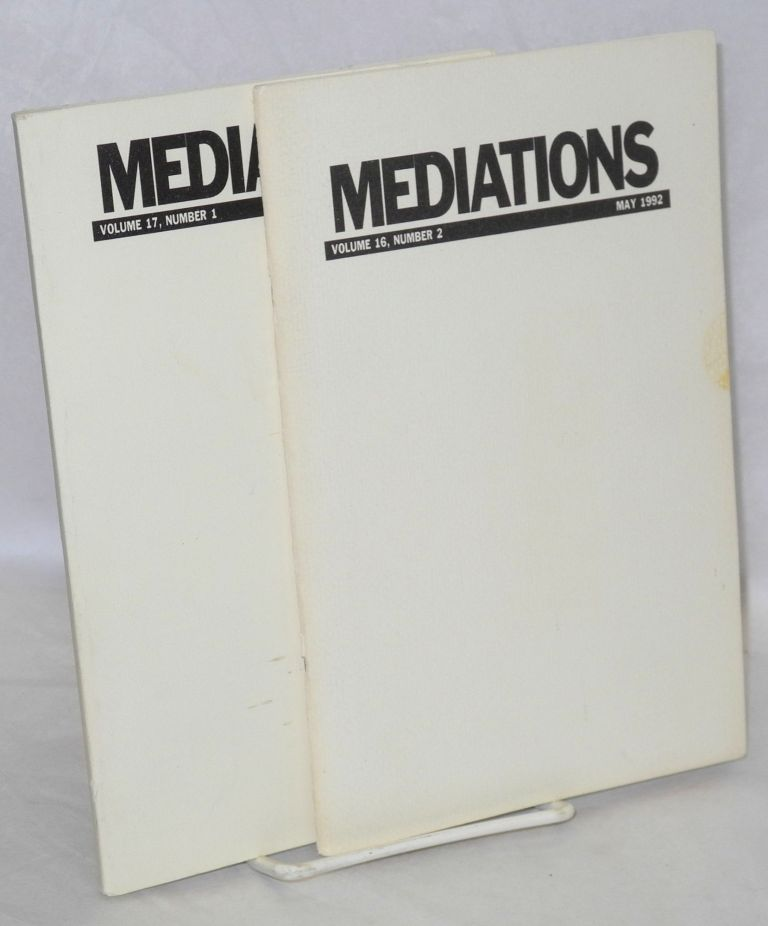 Mediations: journal of the Marxist Literary Group. Vol. 16, no. 2; Vol. 17 no. 1 [two issues]
