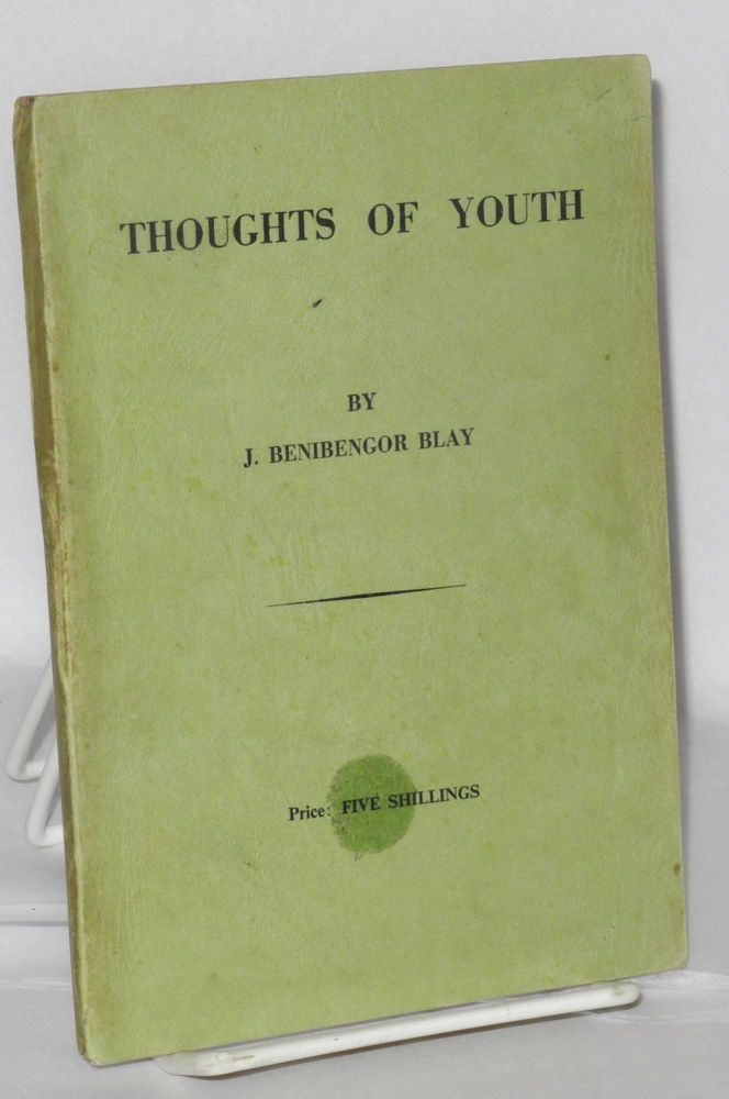 Thoughts of youth. J. Benibengor Blay.