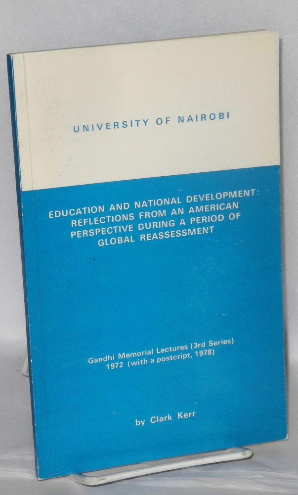 Education an National development: reflections from an American perspective during a period of global reassessment. Clark Kerr.