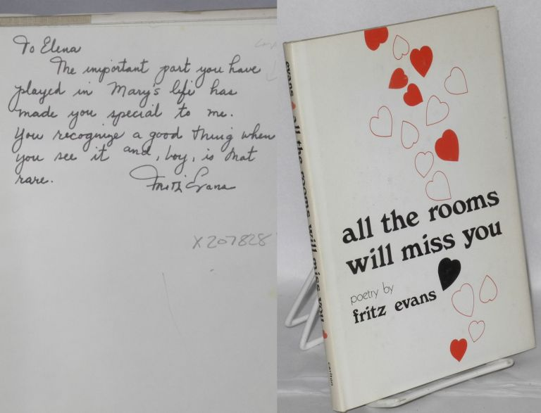 All the rooms will miss you: poems. Fritz Evans.