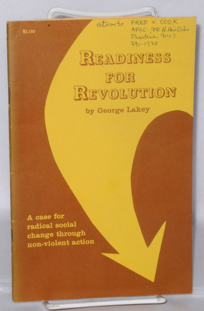 Readiness for Revolution; 1971 Rufus Jones Lecture. George Lakey.