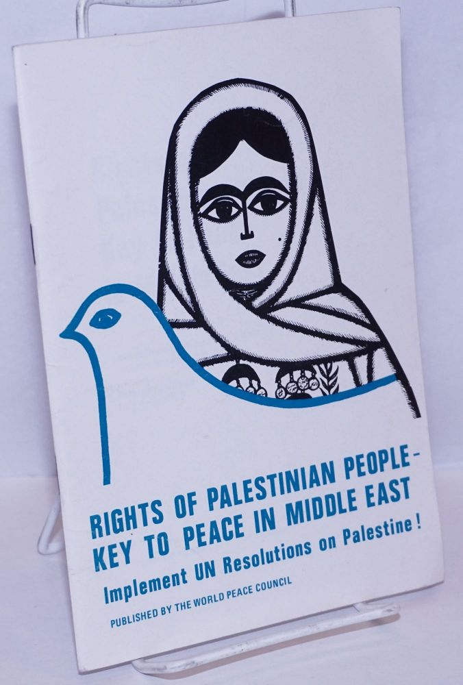 Rights of Palestinian People - Key to Peace in Middle East. International Conference of Solidarity, the Palestinian People.