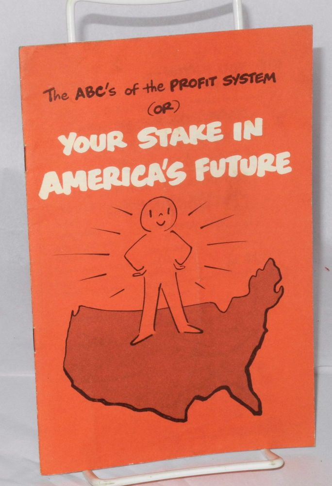 The ABC's of the profit system (or) your stake in America's future. General Motors Corporation.