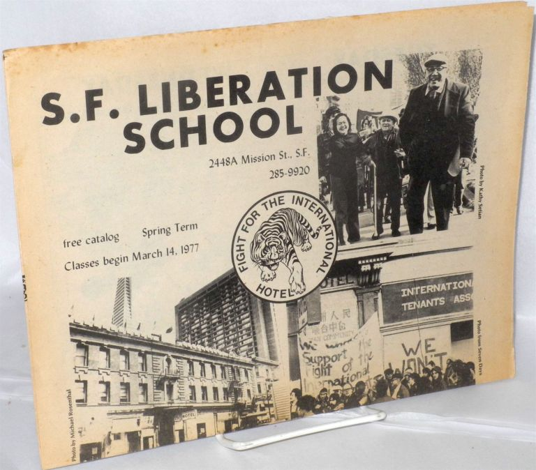 SF Liberation School, free catalog, Spring term, classes begin March 14, 1977. San Francisco Liberation School.