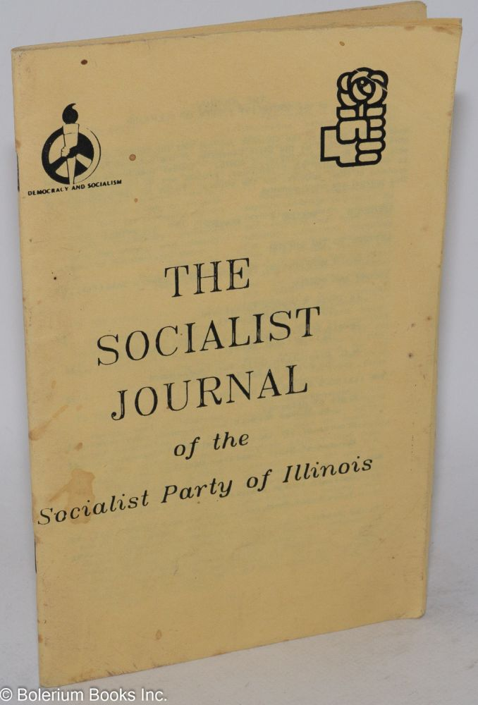 The Socialist Journal of the Socialist Party of Illinois. Vol. 1 no. 2