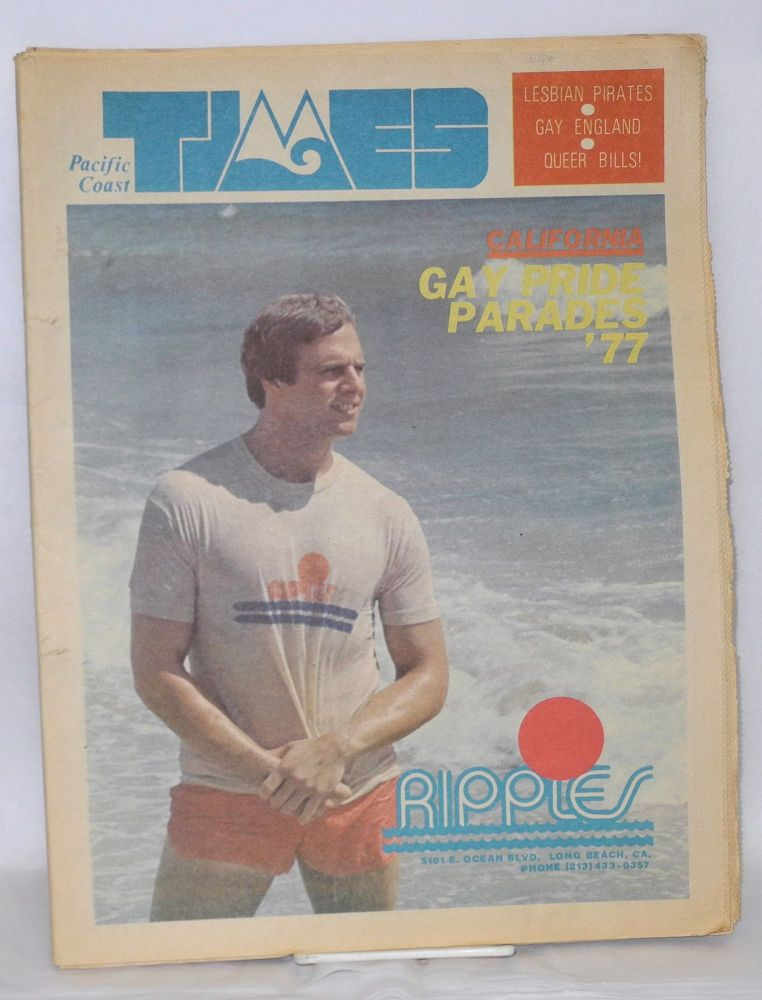 Pacific Coast Times: California Bi-weekly newspaper; issue #98, July 1-14 , 1977. Robbie Appel.