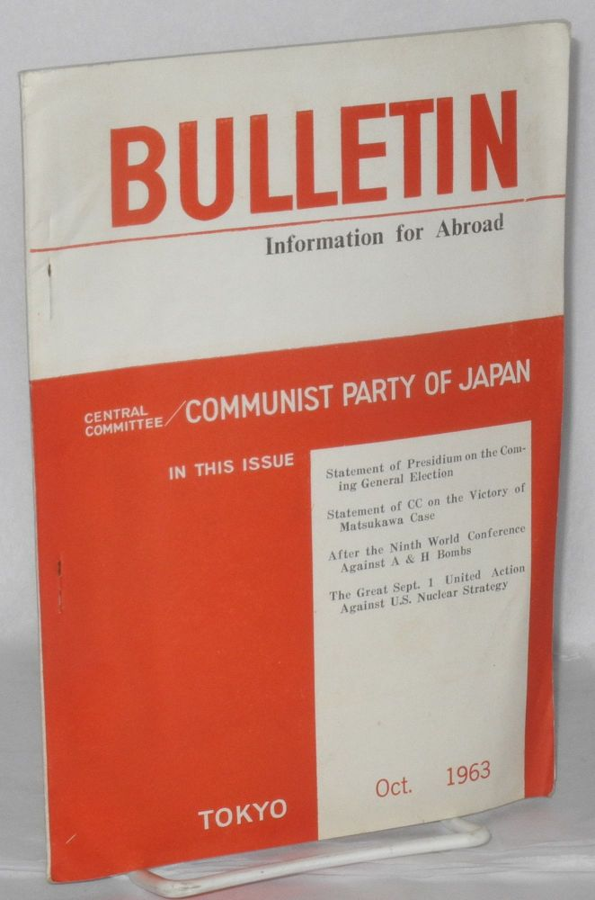 Bulletin, information for abroad. October, 1963. Communist Party of Japan. Central Committee.