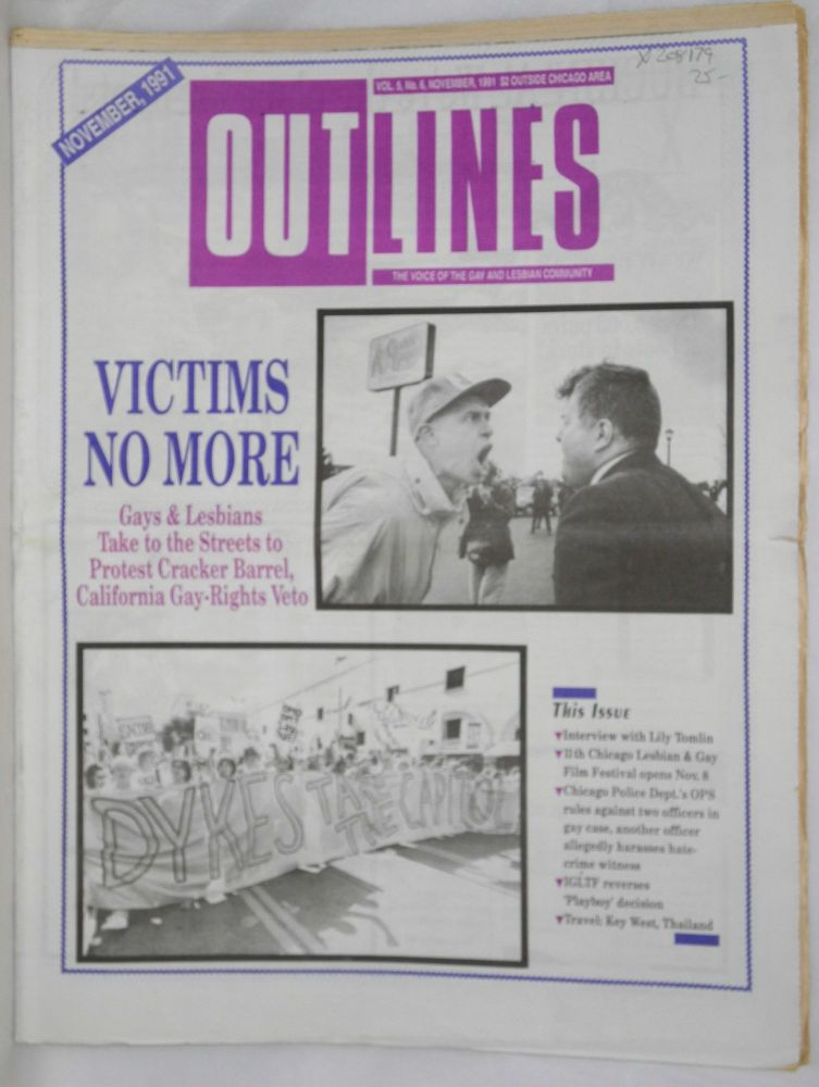 OUTlines: the voice of the gay and lesbian community; vol. 5, #6, November, 1991: Victims No More: California Cracker Barrel Protest [cover story]. Tracy Baim.