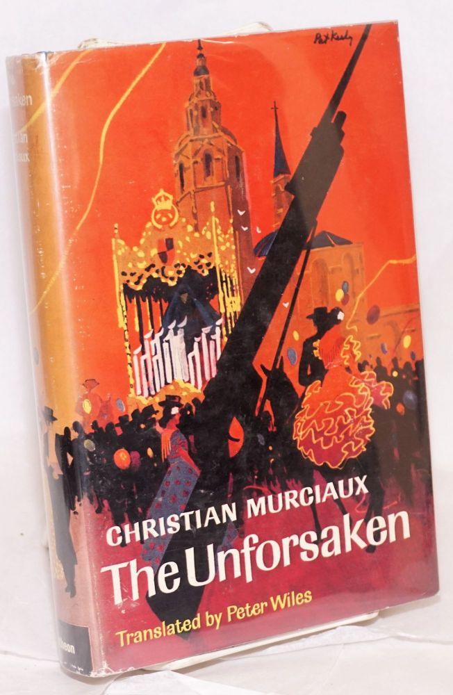 The unforsaken; translated from the French by Peter Wiles. Christian Murciaux.
