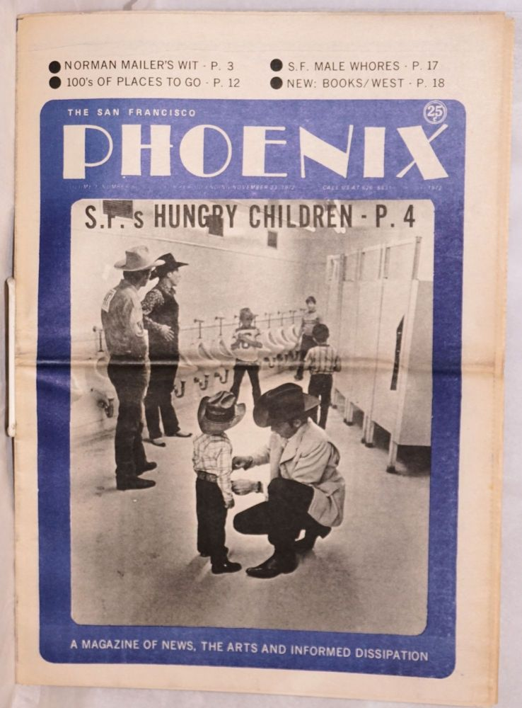 The San Francisco Phoenix: a magazine of news, the arts and informed dissipation; vol. 1, #6, for period ending November 23, 1972; S.F.'s Hungry Children. John Bryan.