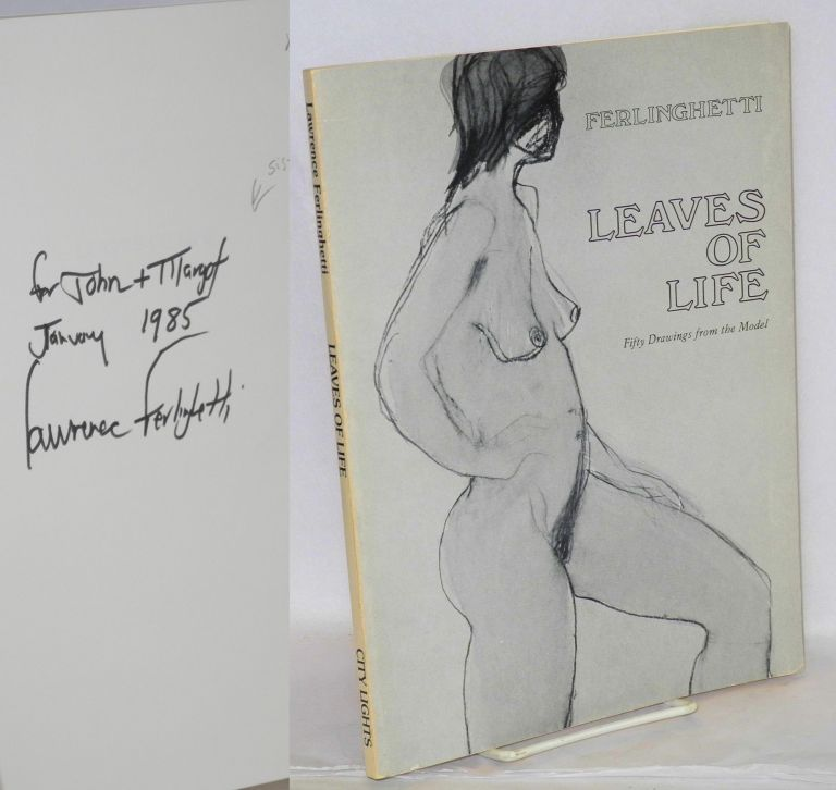Leaves of life (first series) fifty drawings from the model. Lawrence Ferlighetti, , Mendes Monsanto.