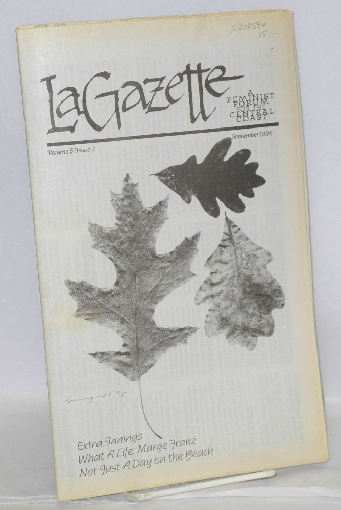 La gazette: a feminist forum for the Central Coast; vol. 5, #7, September 1996. Tracy Lea Lawson, , and publisher.