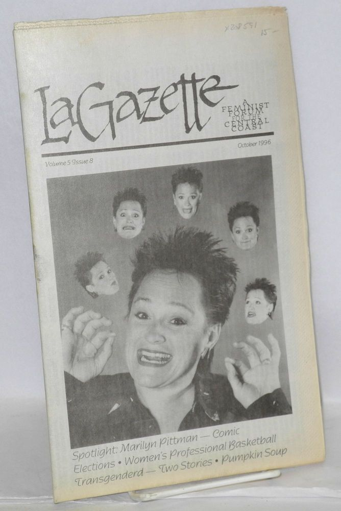 La gazette: a feminist forum for the Central Coast; vol. 5, #8, October 1996. Tracy Lea Lawson, , and publisher.