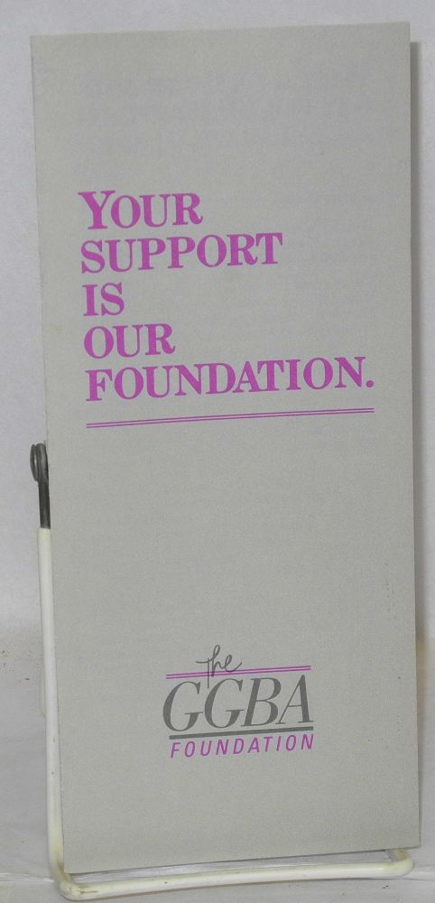 Your support is our foundation [brochure]. Golden Gate Business Association.
