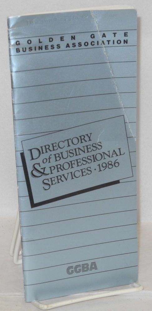 Golden Gate Business Association directory of business & professional services 1986. Golden Gate Business Association.