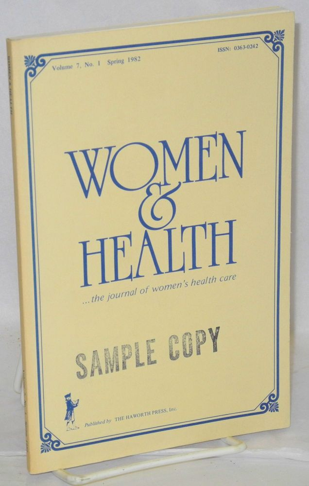 Women & health . . . the journal of women's health care; vol. 7, #1, Spring 1982. Dr. Helen I. Marieskind, , Joan Lynaugh, Donna R. Brogan.