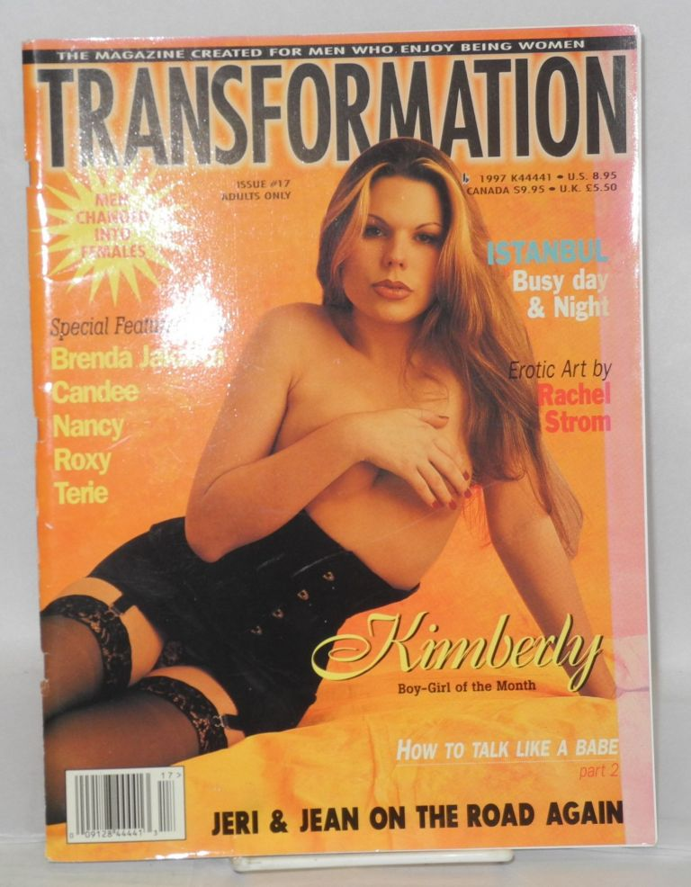 Transformation: the magazine created for men who enjoy being women; issue #17. Jeri Lee, , publisher.