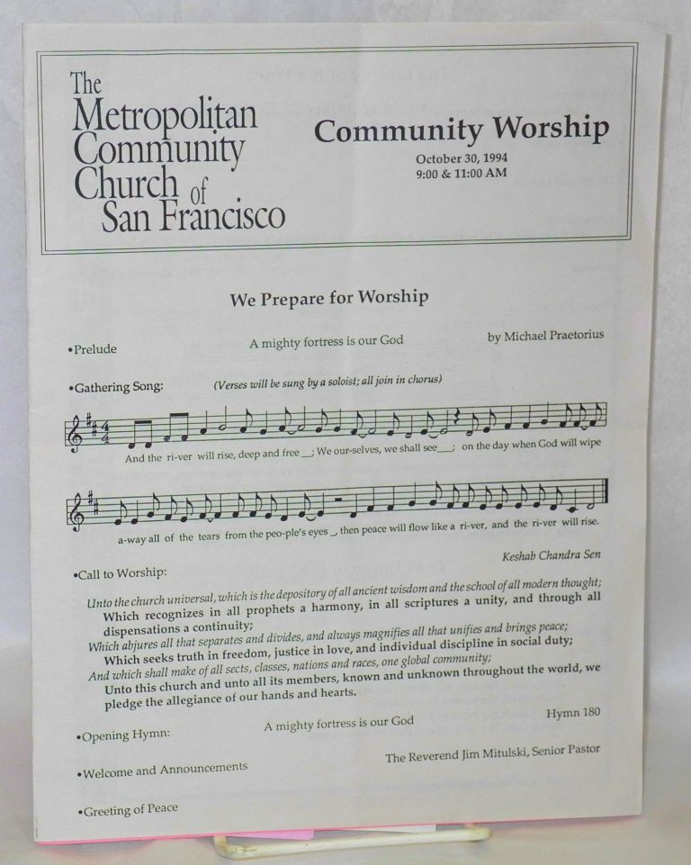 Community worship: October 30, 1994, 9:00 & 11:30 pm. The Metropolitan Community Church of San Francisco.