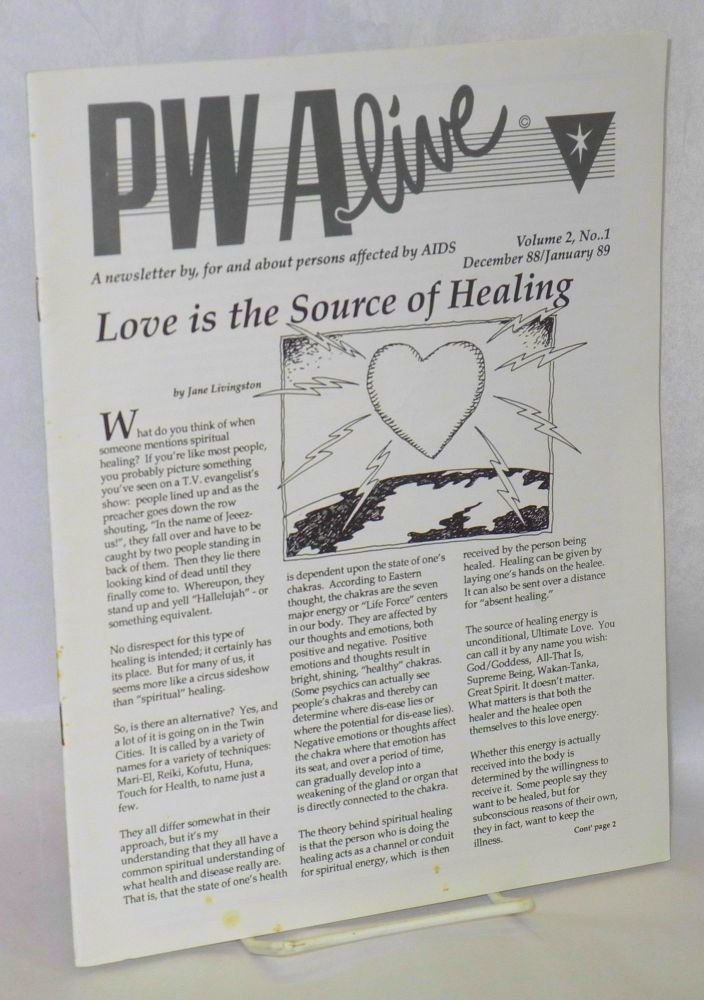 PWAlive: a newsletter by, for and about persons affected by AIDS; vol. 2, #1, December 88/January 89. Keith Gann, , Jane Livingston, Tom Young.