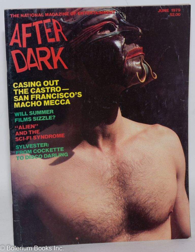 After Dark: the national magazine of entertainment vol. 12, #2, June 1979; Casing Out the Castro - San Francisco's Macho Mecca. William Como, Sylvester Viola Hegyi Swisher, Tom Skerritt.