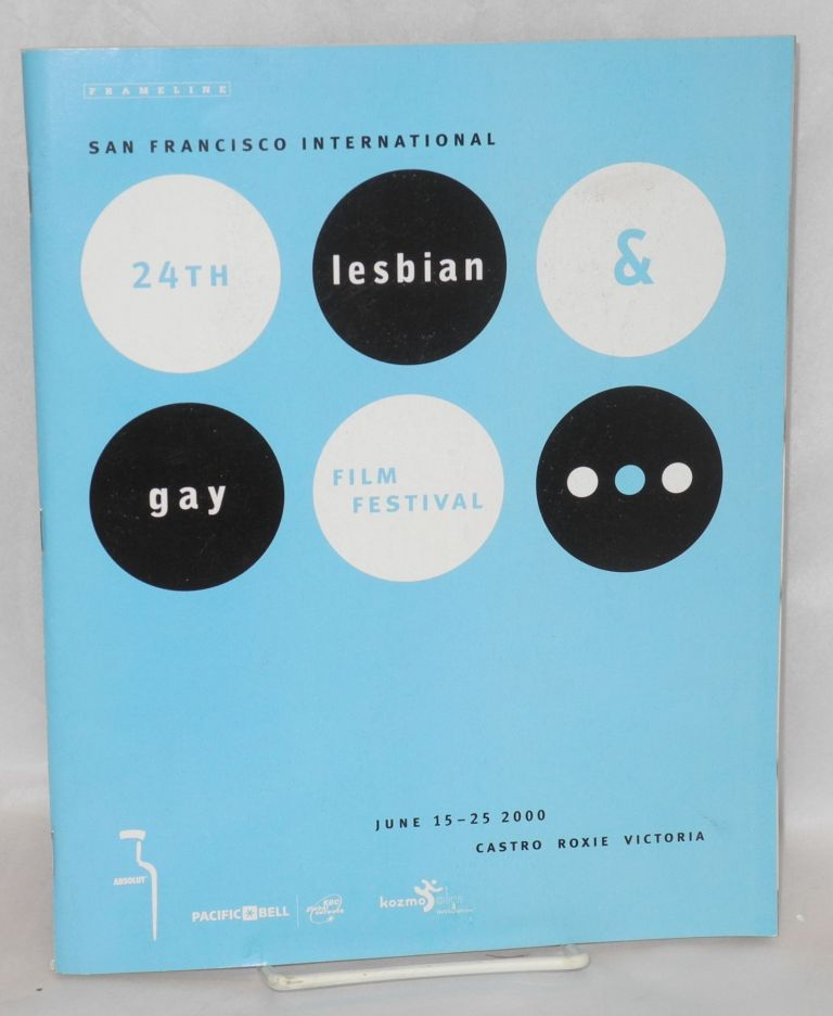 Twenty-fourth San Francisco International Lesbian and Gay Film Festival: June 15-25, 2000. Castro Theater.Roxie Cinema.Victoria Theater. Frameline.