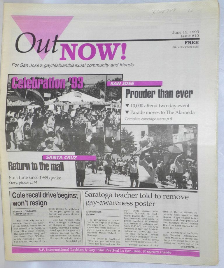 OutNOW! for San Jose's gay/lesbian/bisexual community and friends; issue #10, June 15, 1993. Chris Thomas, acting.