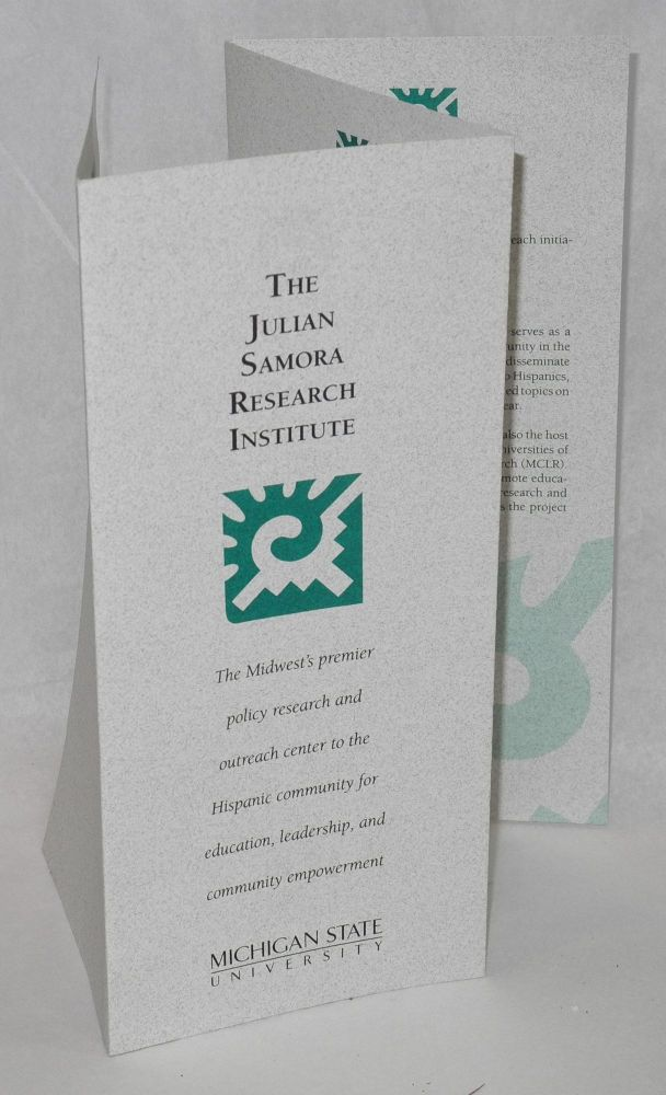 The Julian Samora Research Institute [brochure/pamphlet]