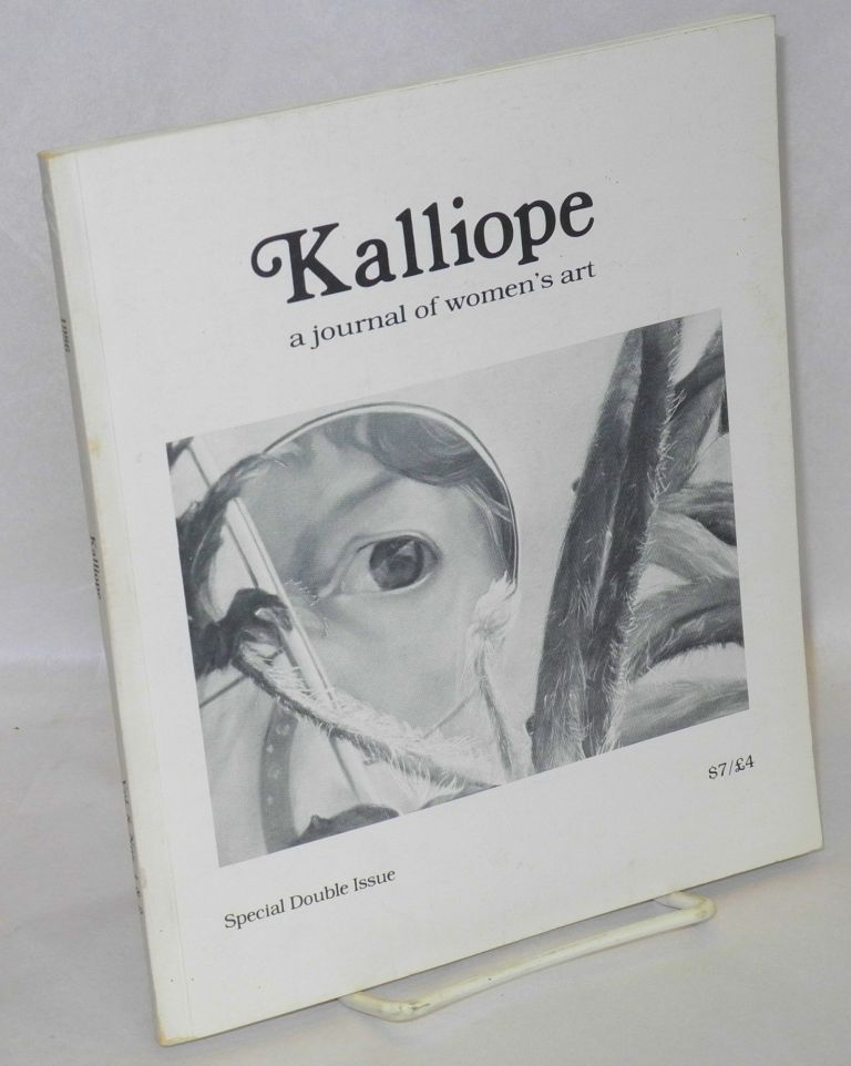 Kalliope: a journal of women's art: vol. 8, #s 1 & 2; special double issue. Dorothy Burris, Susan Fromberg Schaeffer.