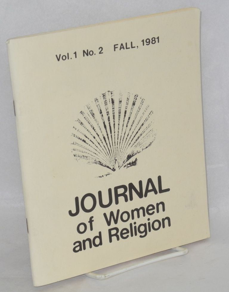The journal of women and religion: vol. 1, #2, Fall 1981. Mary Cross, Barbara Waugh.