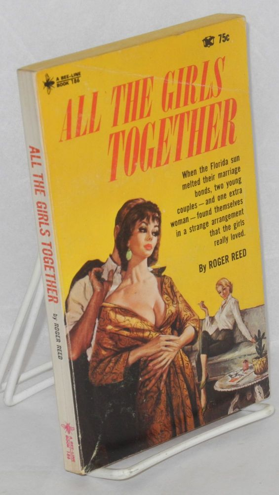 All the girls together. Roger Reed, cover, Paul Rader?