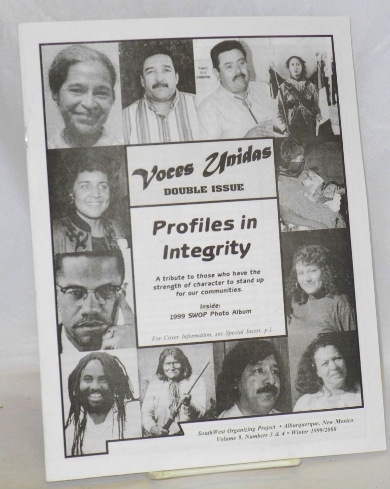 Voces Unidas: vol. 9, nos. 3 & 4, Winter 1999/2000 Double issue: Profiles in integrity