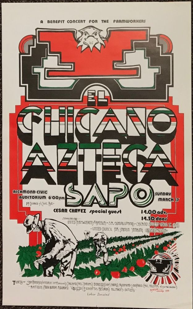 A Benefit Concert for the Farmworkers: El Chicano Azteca, Sapo / Cesar Chavez special guest [poster]. Cesar Chavez.