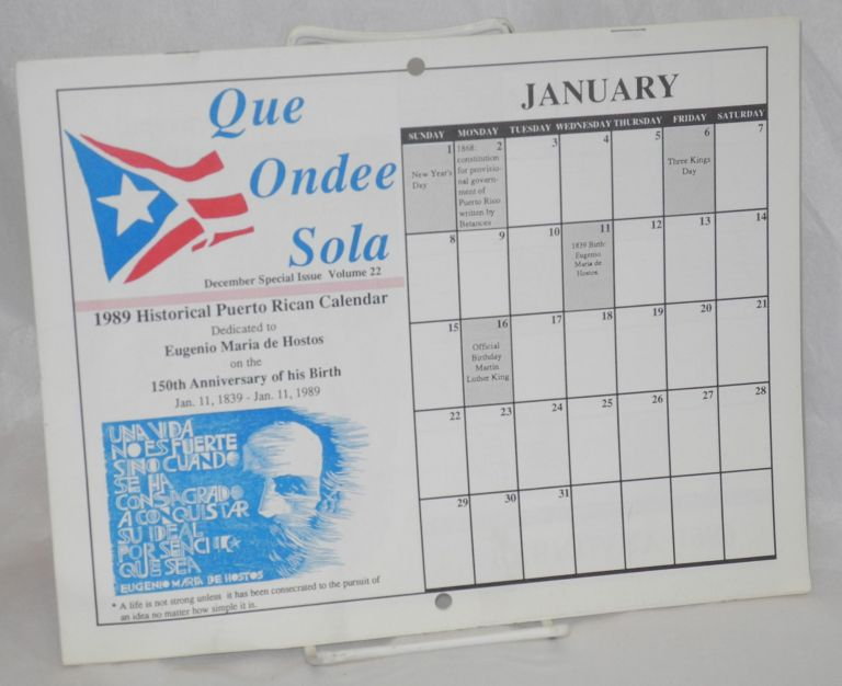 Que Ondee Sola: vol. 22, December special issue, 1989 historical Puerto Rican calendar