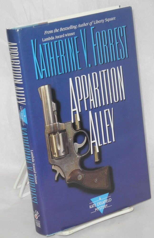 Apparition Alley a Kate Delafield Mystery. Katherine V. Forrest.