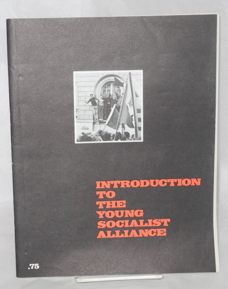 An introduction to the Young Socialist Alliance. Young Socialist Alliance.