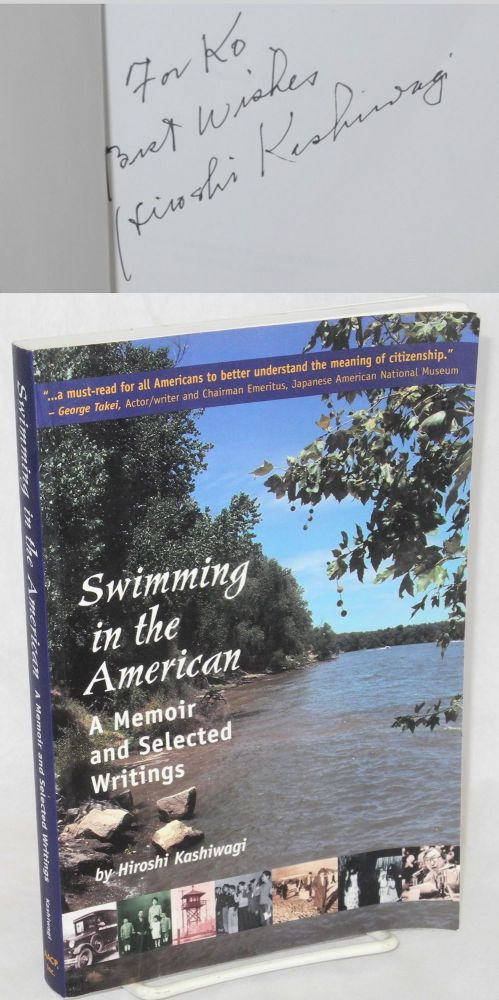 Swimming in the American: A Memoir and Selected Writings. Hiroshi Kashiwagi.