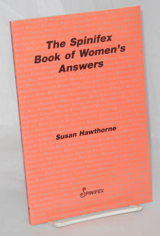 The Spinifex book of women's answers. Susan Hawthorne.