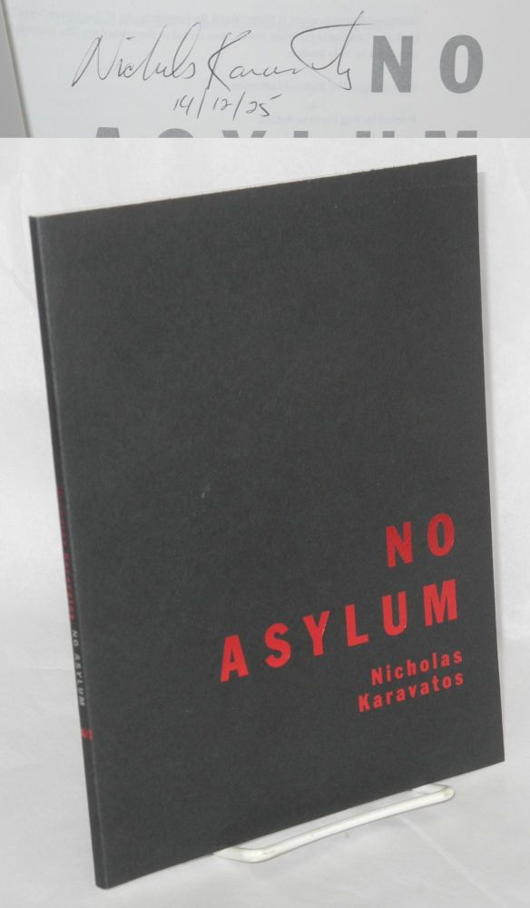 No Asylum Poems. Nicholas Karavatos.