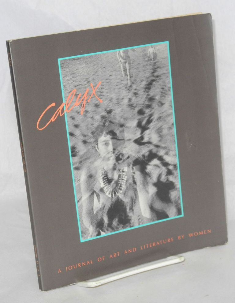 CALYX: a journal of art and literature by women; vol. 9, no. 1, Spring/Summer 1985. Margarita Donnelly, Melanie Braverman, Jana Harris, Sharon Doubiago.