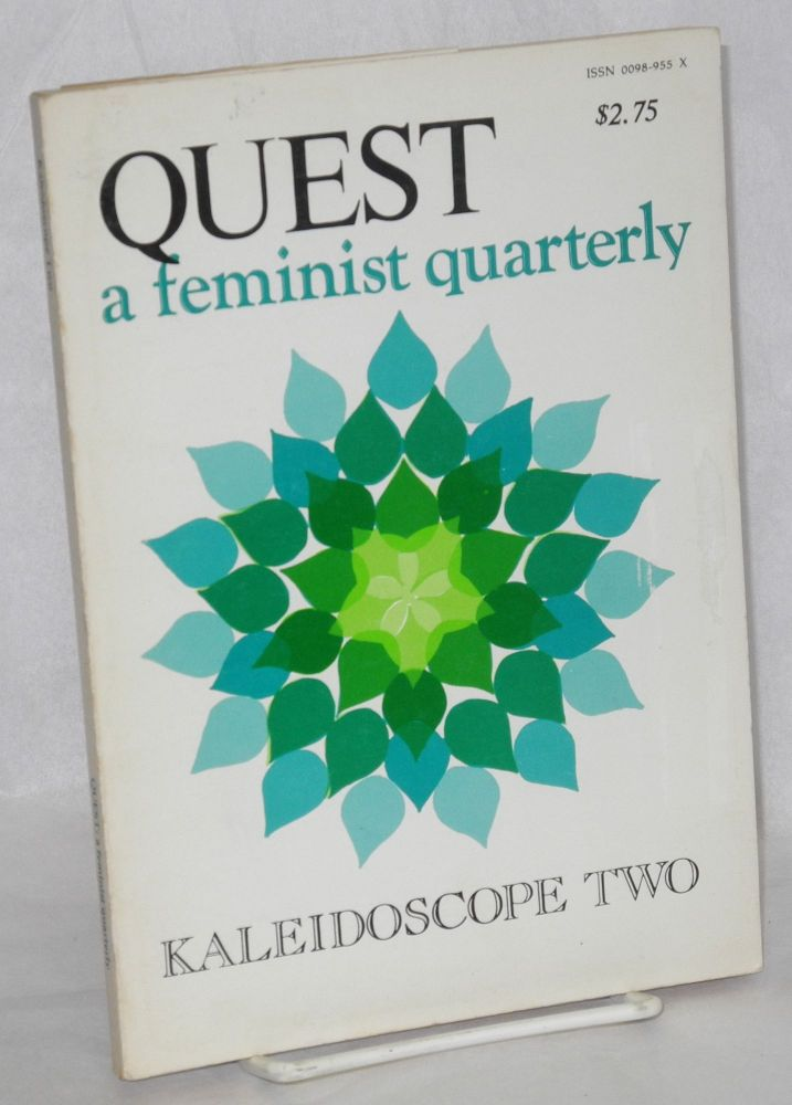 Quest: a feminist quarterly; vol. 4 no. 1, Summer, 1977: kaleidoscope two