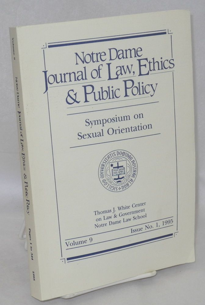 Notre Dame journal of law, ethics & public policy: vol. 9, #1, 1995: symposium on sexual orientation