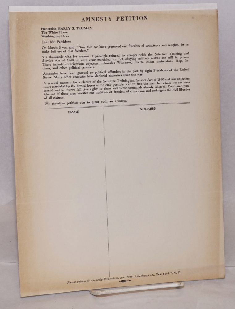 Amnesty Petition. Committee for Amnesty for All Objectors to War and Conscription.