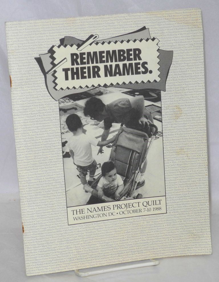 Remember Their Names: The Names Project Quilt Washington DC October 7-10 1988